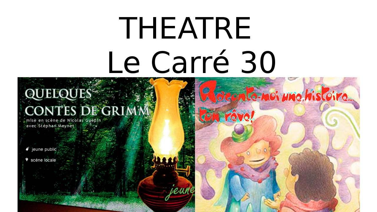 Spectacles pour enfants théâtre le carré 30