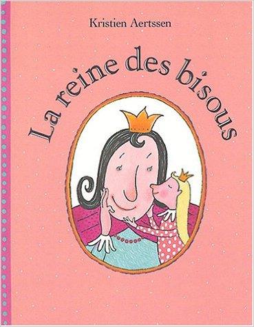 La reine des bisous livre